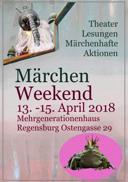 Märchen Weekend Regensburg @ im Mehrgenerationenhaus Regensburg, Ostengasse 29